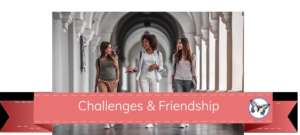 Challenges&Friendship